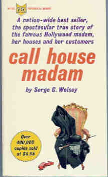 Image for Call House Madam:  The Story of the Career of Madam Beverly Davis as told to Serge G. Wolsey