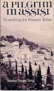 Image for A Pilgrim in Assisi - Searching for Francis Today