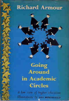 Image for Going Around in Academic Circles:  A Low View of Higher Education
