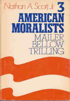 Image for 3 American Moralists:  Mailer, Bellow, Trilling