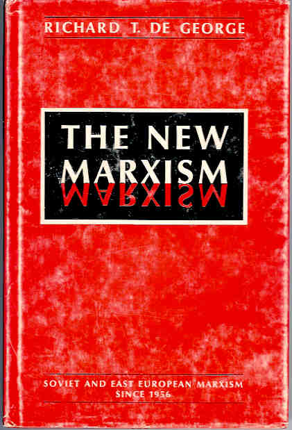 Image for The New Marxism:  Soviet and East European Marxism Since 1956