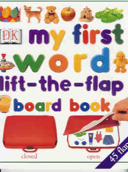 Image for My First Word Lift-The-Flap Board Book (DK My First Books series)