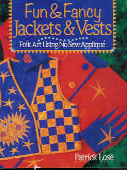 Image for Fun & Fancy Jackets & Vests: Folk Art Using No-Sew Applique