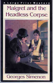 Image for Maigret and the Headless Corpse (Large Print)
