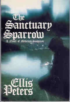 Image for The Sanctuary Sparrow (Brother Cadfael Mystery Series #7)