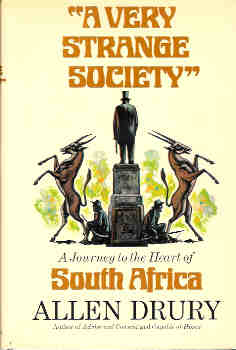 "Image for ""A Very Strange Society"" - A Journey to the Heart of South Africa"