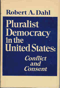 Image for Pluralist Democracy in the United States: Conflict and Consent
