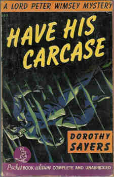 Image for Have His Carcase (Lord Peter Wimsey Mystery Ser.)