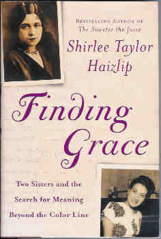 Image for Finding Grace: Two Sisters and the Search for Meaning Beyond the Color Line