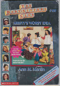 Image for Kristy's Worst Idea The Baby-Sitters Club Series #100)