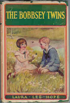 Image for The Bobbsey Twins or Merry Days Indoors and Out (Bobbsey Twins Series Book #1)