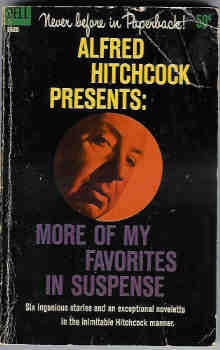 Image for Alfred Hitchcock Presents:  More of My Favorites in Suspense