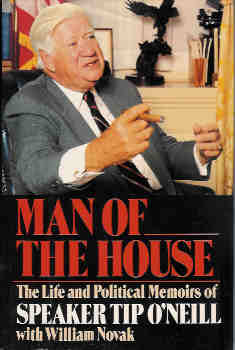 Image for Man of the House: The Life and Political Memoirs of Speaker Tip O'Neill With Novak