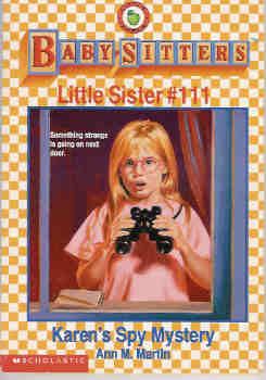 Image for Karen's Spy Mystery (The Baby-Sitters Club Series:  Little Sister #111)