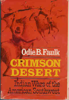 Image for Crimson Desert:  Indian Wars of the American Southwest