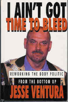 Image for I Ain't Got Time to Bleed: Reworking the Body Politic from the Bottom Up
