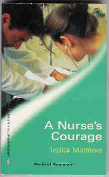 Image for A Nurse's Courage (Harlequin Medical Romance #60)