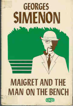 Image for Maigret and the Man on the Bench (Large Print)