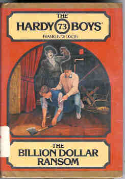 Image for The Billion Dollar Ransom (Hardy Boys Mystery Series #73)