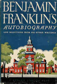 Image for The Autobiography of Benjamin Franklin & Selections from His Other Writings