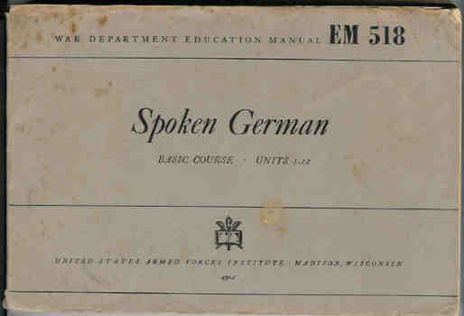 Image for Spoken German:  Basic Course - Units 1-12  (War Department Education Manual EM 518)