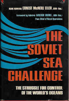 Image for The Soviet Sea Challenge:  The Struggle for Control of the World's Oceans