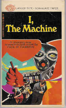 Image for I, the Machine (Easy Eye Larger Type Edition)