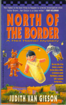 Image for North of the Border  (A Neil Hamel Mystery)