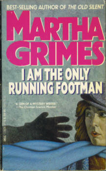 Image for I Am the Only Running Footman (A Richard Jury Mystery)