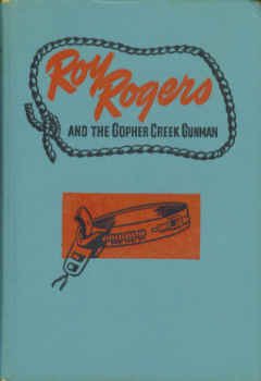 Image for Roy Rogers and the Gopher Creek Gunman (Roy Rogers Series #3)