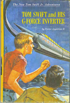 Image for Tom Swift and His G-Force Inverter (The New Tom Swift Jr. Adventures #30)