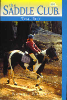 Image for Trail Ride (The Saddle Club Series #99)