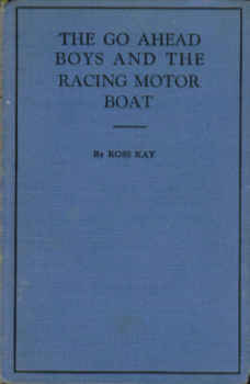 Image for The Go Ahead Boys and the Racing Motor Boat (Go Ahead Boys Series #5)