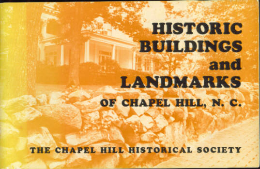 Image for Historic Buildings and Landmarks of Chapel Hill, North Carolina