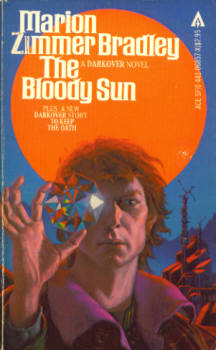 Image for The Bloody Sun & To Keep the Oath  (A Book of Darkover)
