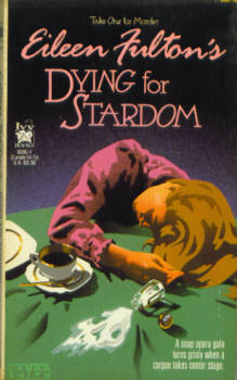 Image for Dying for Stardom (Take One for Murder Series #3)
