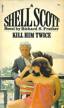 Image for Kill Him Twice (A Shell Scott Adventure)
