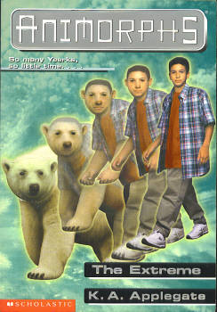 Image for The Extreme (Animorphs Series #25)