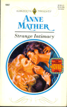 Image for Strange Intimacy (Harlequin Presents # 1697 11/94)