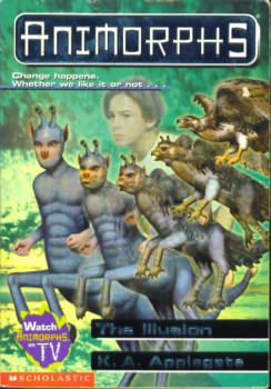 Image for The Illusion (Animorphs # 33)