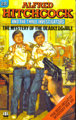 Image for Alfred Hitchcock and The Three Investigators in The Mystery of the Deadly Double (Three Investigators #28)