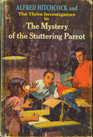 Image for Alfred Hitchcock and the Three Investigators in the Mystery of the Stuttering Parrot (Three Investigators #2)