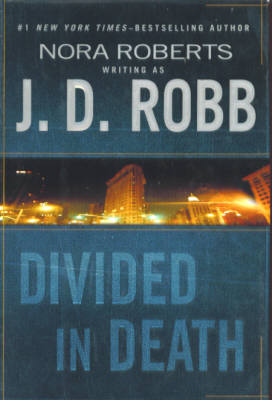 Image for Divided in Death (In Death Series # 18)