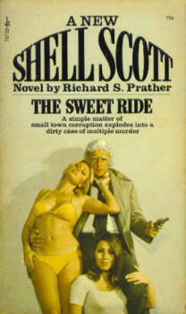 Image for The Sweet Ride (A Shell Scott Adventure)