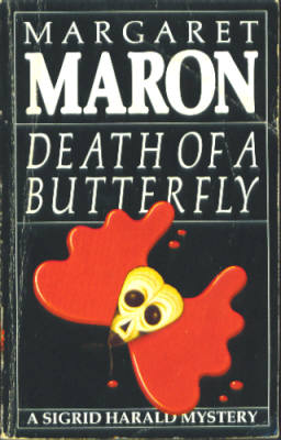 Image for Death of a Butterfly [signed] (A Detective Sigrid Harald mystery)