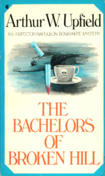 Image for The Bachelors of Broken Hill (An Inspector Napoleon Bonaparte Mystery)