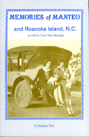 Image for Memories of Manteo and Roanoke island, N.C. As Told By Cora Mae Basnight