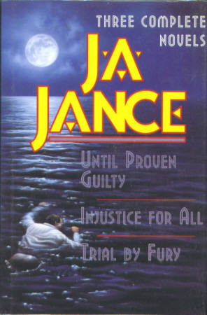Image for Three Complete Novels (J.P. Beaumont Mystery Series) [Until Proven Guilty; Injustice for All; Trial By Fury