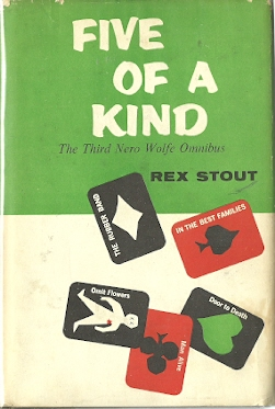 Image for Five of a Kind : The Third Nero Wolfe Omnibus (The Rubber Band; In the Best Families; Three Doors to Death)