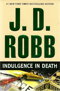 Image for Indulgence in Death (In Death Series #31)